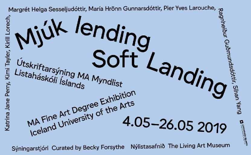 Soft landing MA Fine art degree Exhibition